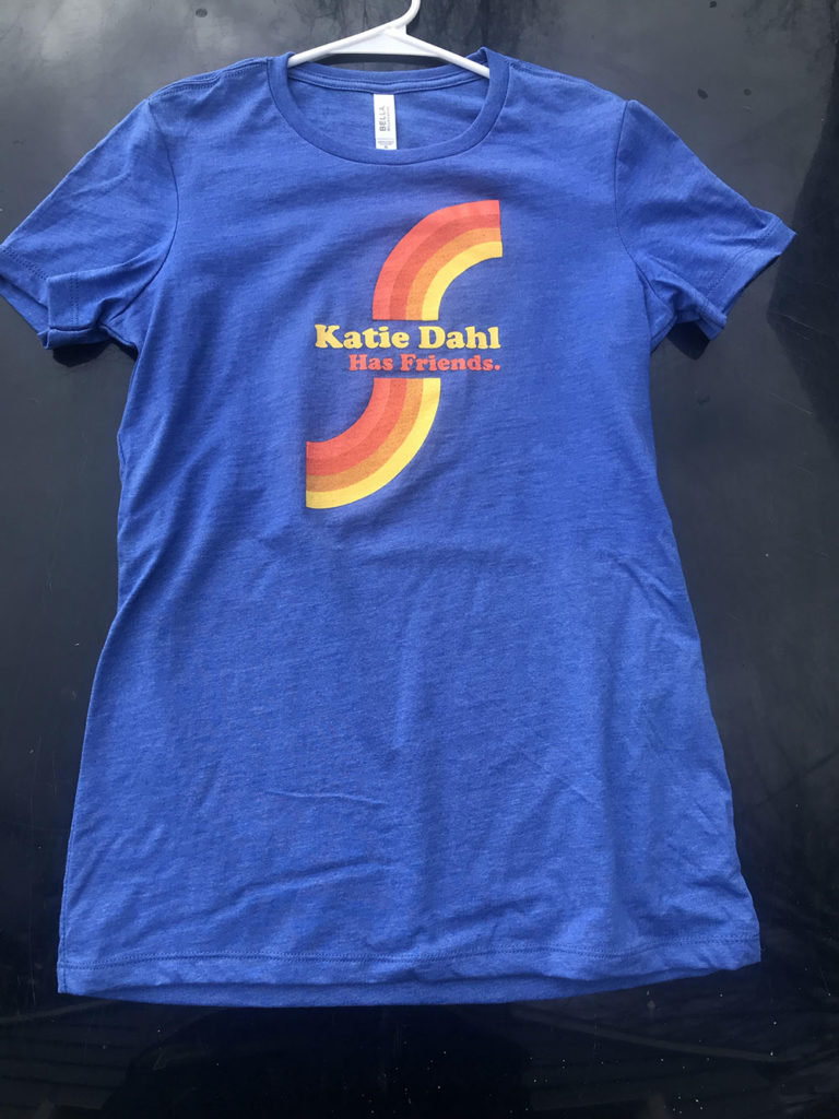 Katie Dahl Has Friends T-Shirt